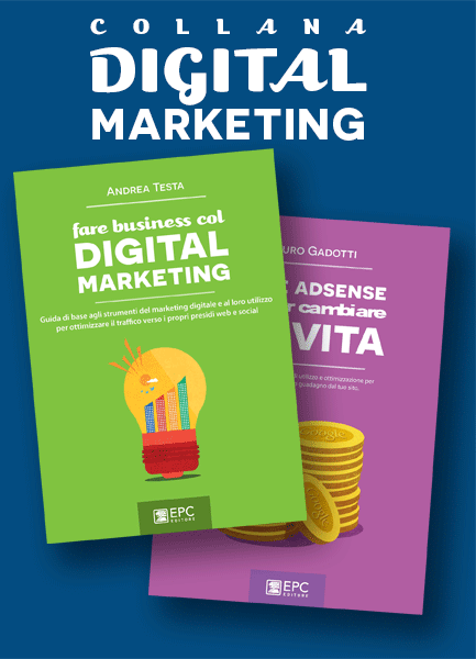 Digital marketing, EPC Editore, 2015-2018,