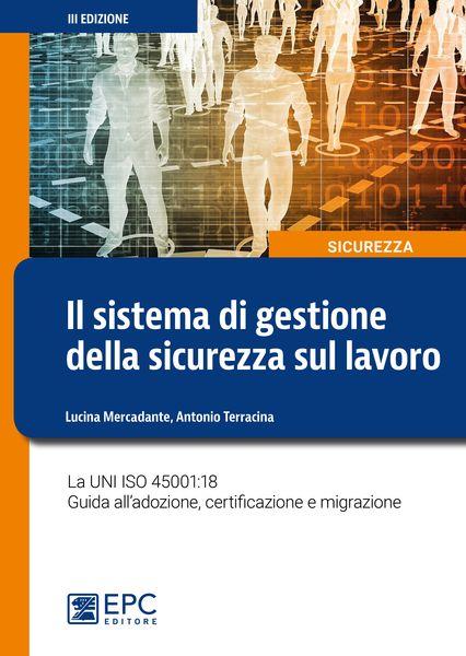 libro il sistema di gestione della sicurezza sul lavoro