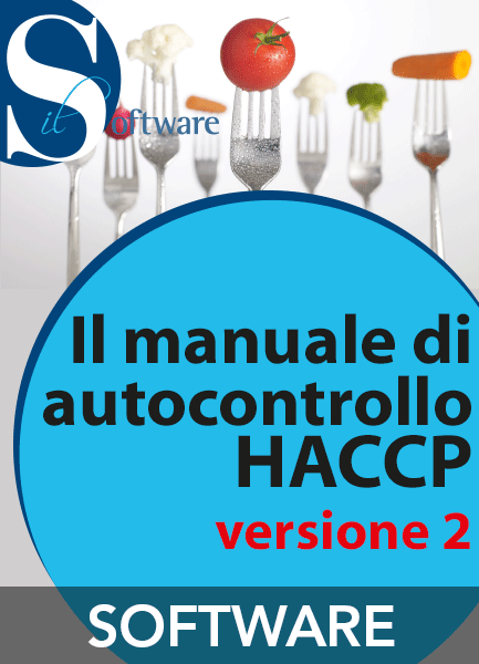 Il manuale di autocontrollo HACCP ver. 2 (software in download), EPC Editore, marzo 2018 (ver. 2), Manuela Vinay