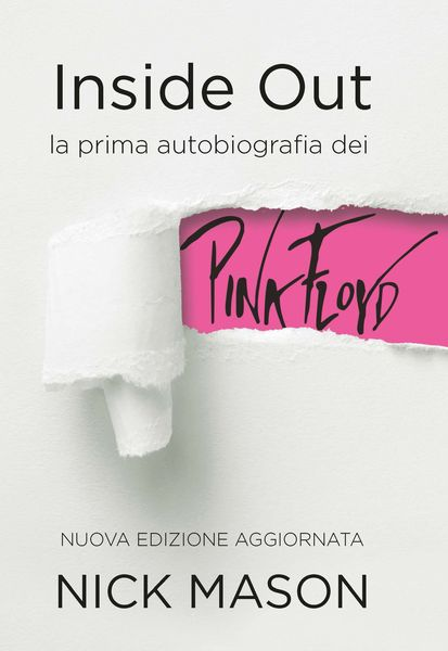 Inside Out, EPC Editore, novembre 2018, Nick Mason, Philip Dodd